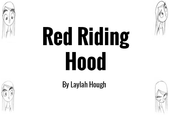 Red riding hood by Laylah Hough
