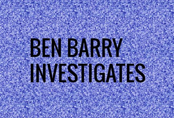 ben barry inestigates